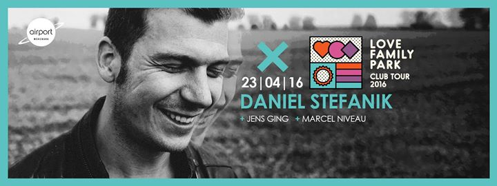 download → Daniel Stefanik - live at Love Family Park Club Tour (Club Airport Wurzburg) - 23-Apr-2016