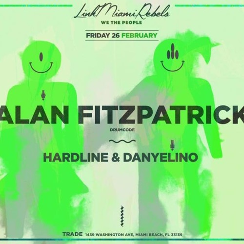 download → Danyelino & Hardline - live at TRADE (Miami) - 26-Feb-2016