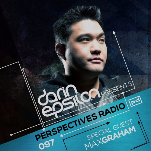 download → Darin Epsilon & Max Graham - Perspectives Radio 097 - 07-Feb-2016