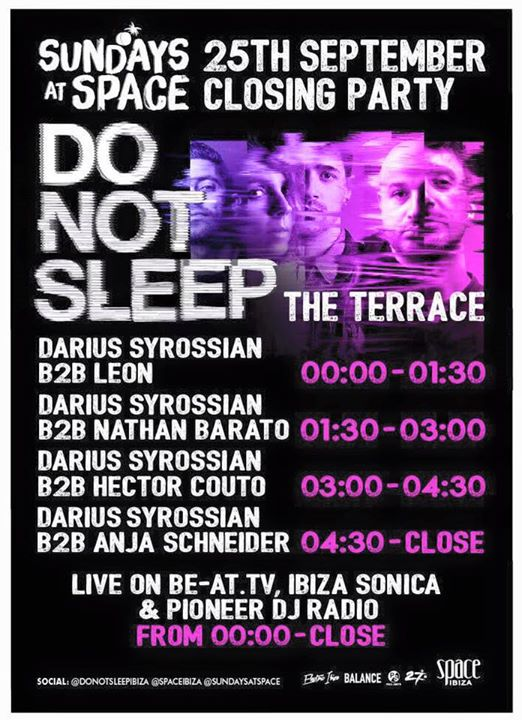 download → Darius Syrossian B2B Leon - live at Do Not Sleep 2016 Closing Party (Sundays at Space, Ibiza) - 25-Sep-2016
