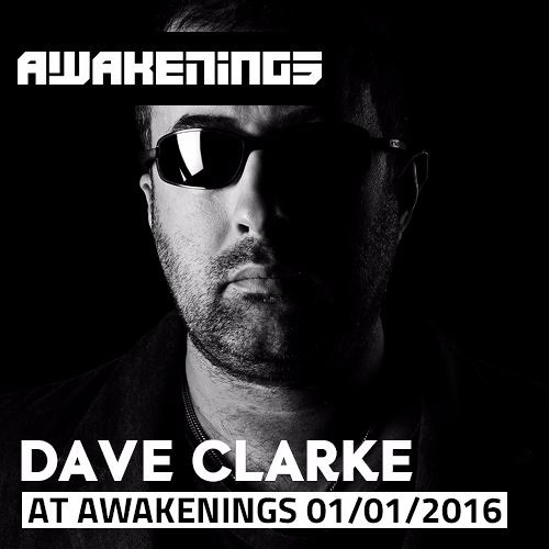 download → Dave Clarke - live at New Years Day Special (Awakenings) - 01-Jan-2016