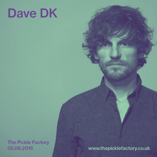download → Dave DK - live at The Pickle Factory - 05-Aug-2016