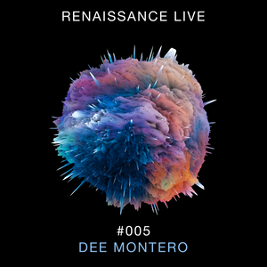 download → Dee Montero - Renaissance Live #005 - 02-Mar-2021
