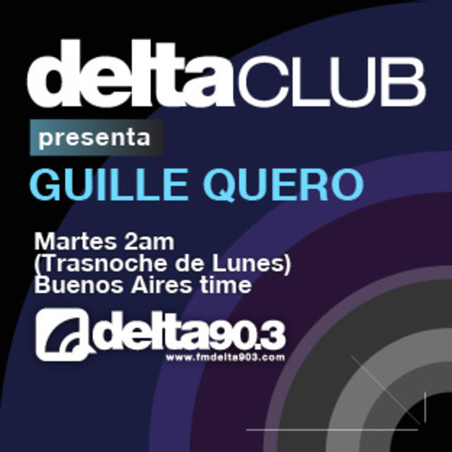 download → Guille Quero - Delta Club on Delta 90.3 FM - 11-Feb-2014
