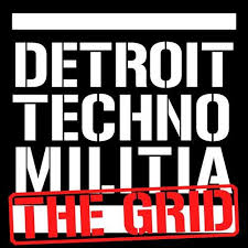 download → Detroit Techno Militia - The Grid podcast - Episode 55 - 05-Oct-2015