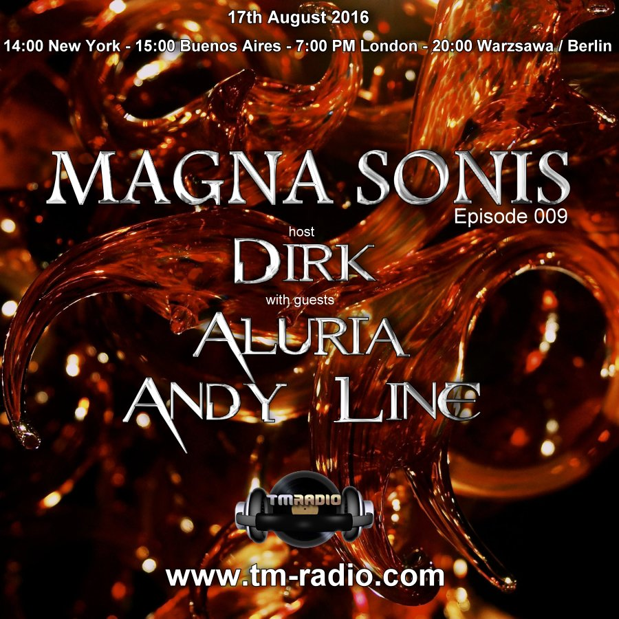 download → Dirk, Andy Line, Aluria - MAGNA SONIS 009 on TM Radio - 17-Aug-2016