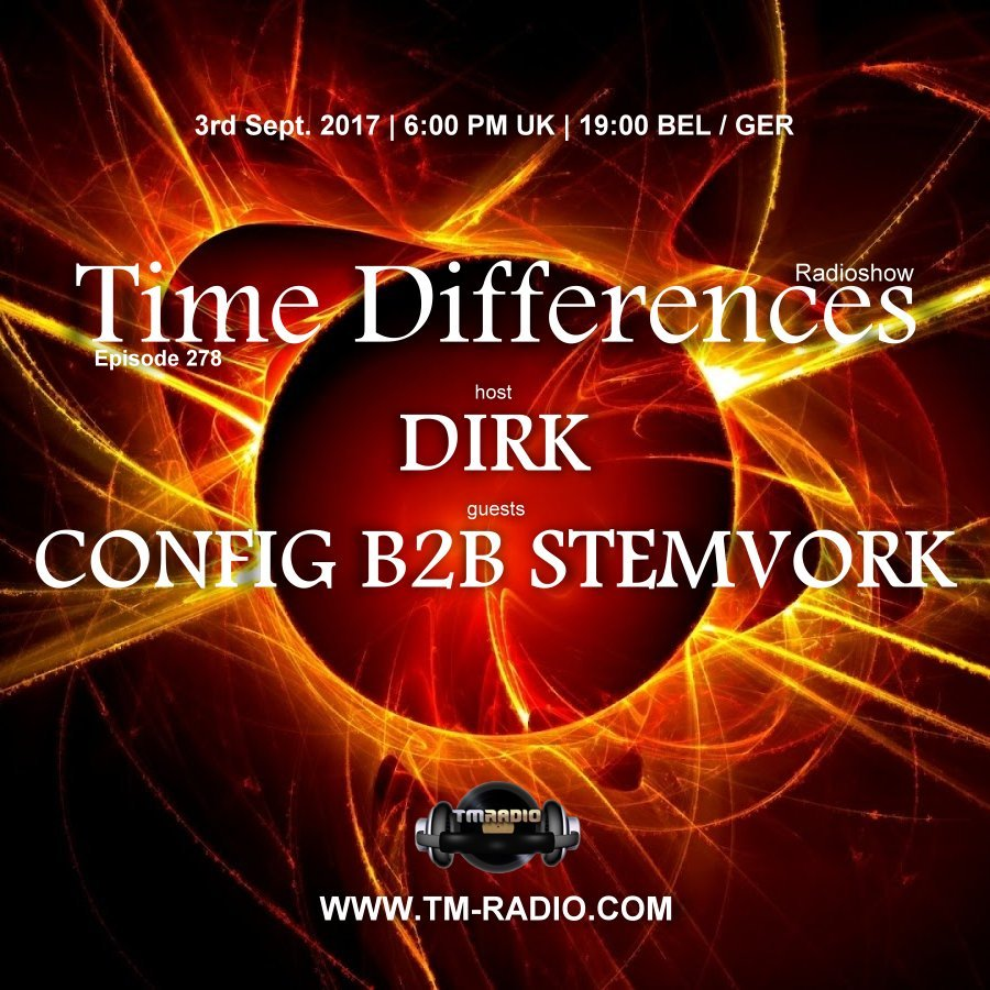 download → Dirk, Config & Stemvork - Time Differences 278 on TM Radio - 03-Sep-2017