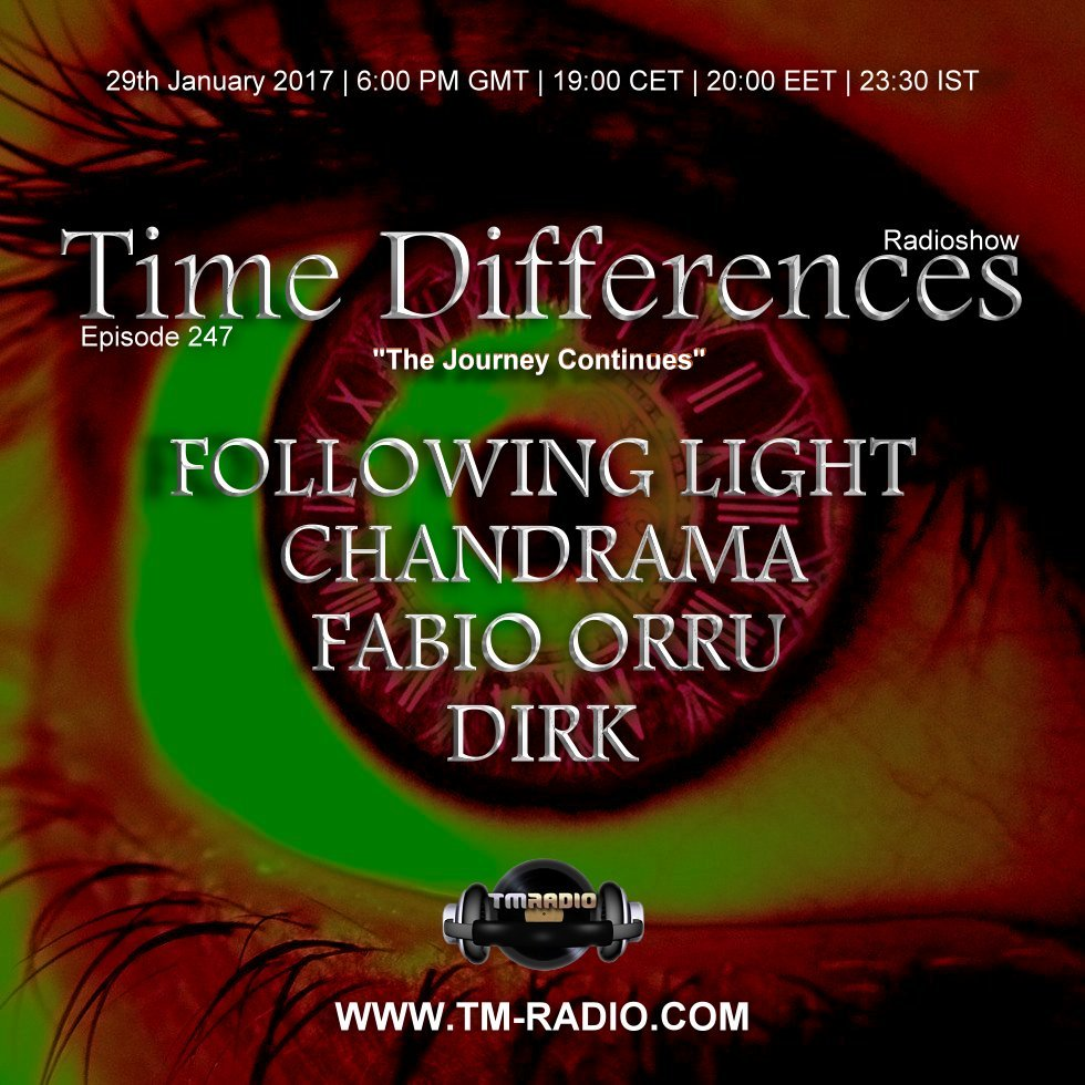 download → Dirk, Following Light, Fabio Orru, Chandrama - Time Differences 247 on TM Radio - 29-Jan-2017