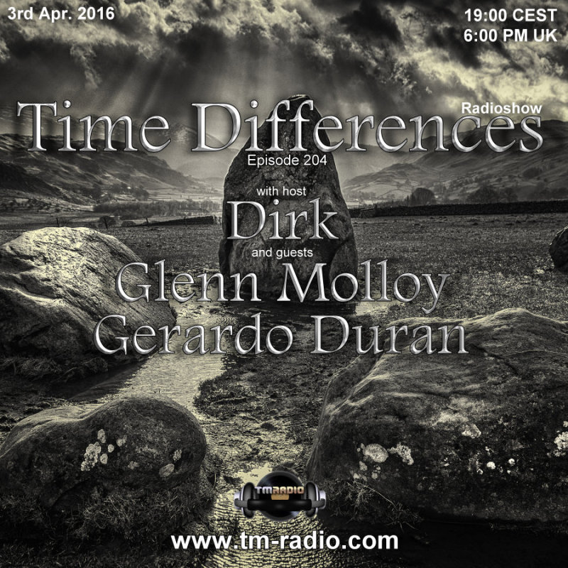 download → Dirk, Gerardo Duran, Glenn Molloy - Time Differences 204 on TM Radio - 03-Apr-2016