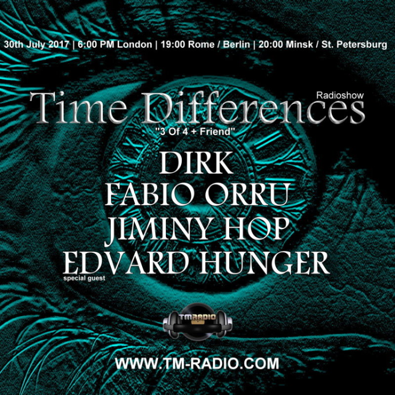 download → Dirk, Jiminy Hop, Edvard Hunger - Time Differences 273 on TM Radio - 30-Jul-2017