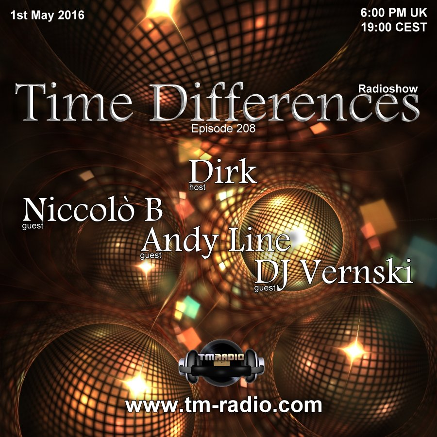 download → Dirk, Niccolo B, Andy Line, DJ Vernski - Time Differences 208 on TM Radio - 01-May-2016