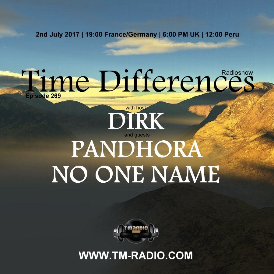 download → Dirk, Pandhora, No One Name - Time Differences 269 on TM Radio - 02-Jul-2017