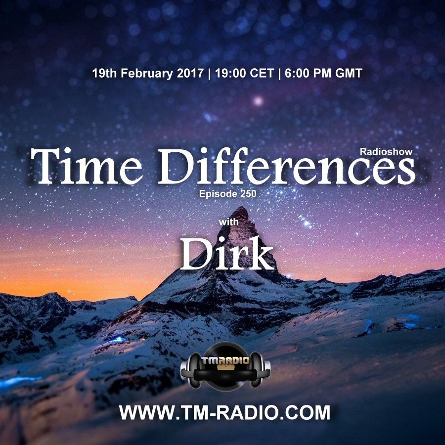 download → Dirk - Time Differences 250 on TM Radio - 19-Feb-2017