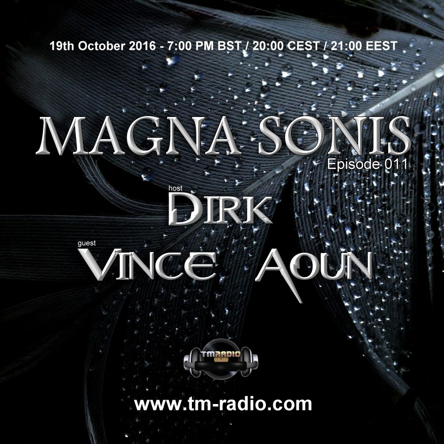 download → Dirk. Vince Auon - MAGNA SONIS 011 on TM Radio - 19-Oct-2016