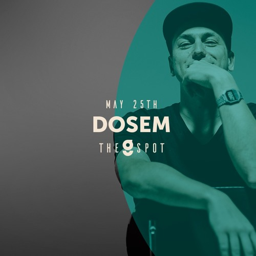 download → Dosem - live at The G Spot (Groovety) - 25-May-2016