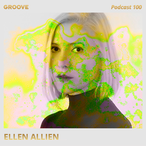 download → Ellen Allien - Groove Podcast 100 - April 2017