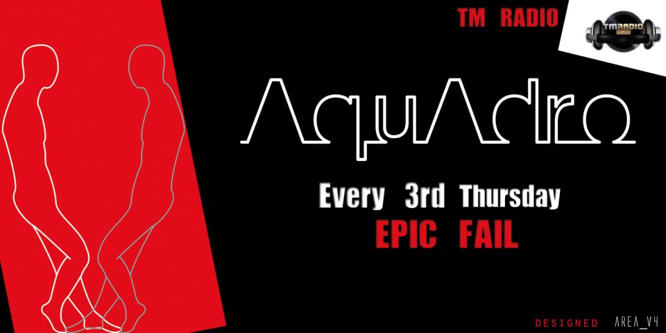 download → Aquadro - Epic Fail 020 on TM RADIO - June 2014