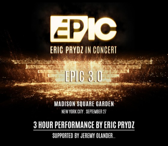 download → Eric Prydz - Epic 3.0 Live At Madison Square Garden-PROPER - 27-Sep-2014