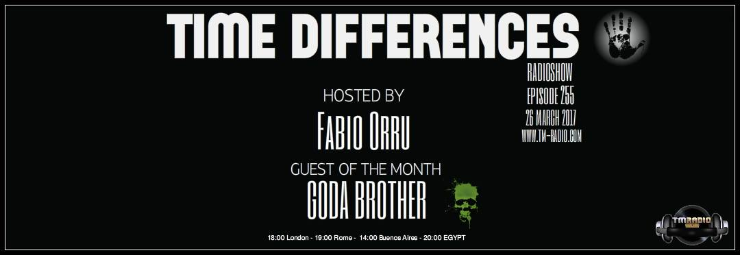 download → Fabio Orru, Goda Brother - Time Differences 255 on TM Radio - 26-Mar-2017