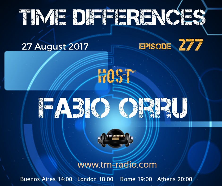 download → Fabio Orru - Time Differences 277 on TM Radio - 27-Aug-2017