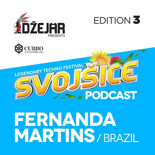 download → Fernanda Martins - Svojsice Techno Festival Podcast - May 2016