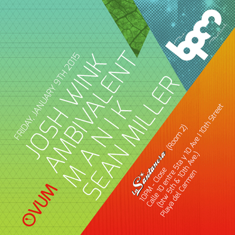 download → MANIK  - Live At Ovum, La Santanera (The BPM Festival 2015, Mexico) - 09-Jan-2015
