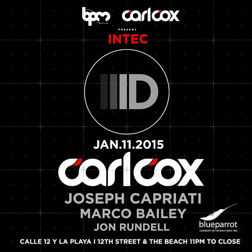download → Carl Cox  - Live At Intec Digital, Blue Parrot (The BPM Festival 2015, Mexico) - 11-Jan-2015