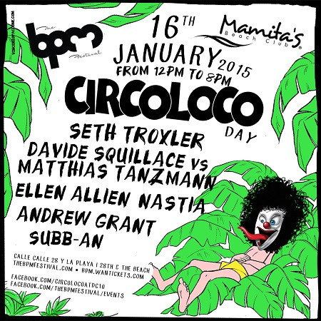 download → Subb-An  - Live At Circoloco, Mamitas (The BPM Festival 2015, Mexico) - 16-Jan-2015