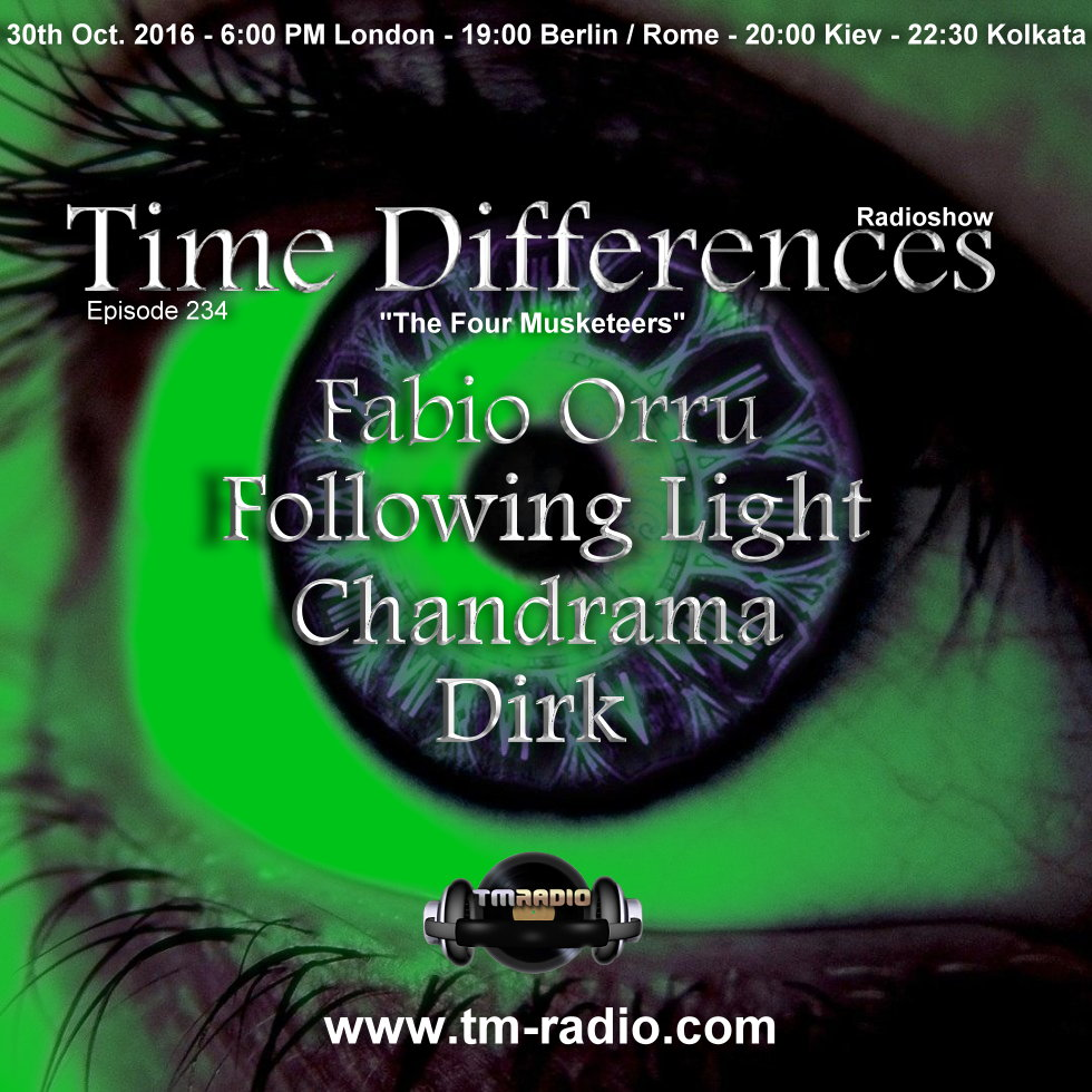 download → Following Light, Dirk, Fabio Orru, Chandrama - Time Differences 234 on TM Radio - 30-Oct-2016