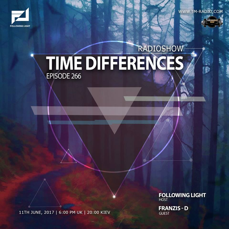 download → Following Light, Fransiz-D - Time Differences 266 on TM Radio - 11-Jun-2017