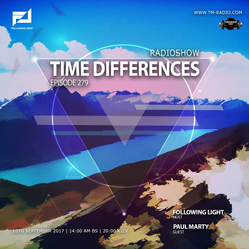 download → Following Light, Paul Marty - Time Differences 279 on TM Radio - 10-Sep-2017