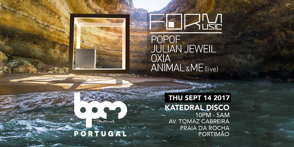 download → Julian Jeweil, Popof, PIPA, Animal & Me - live at Form Music (BPM Portugal 2017) - 14-Sep-2017