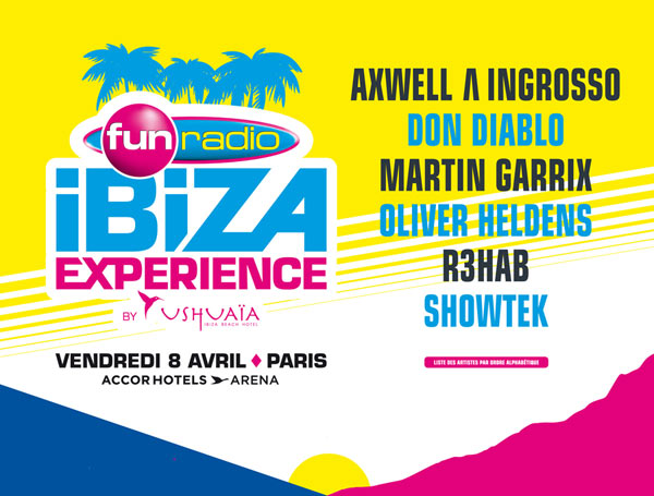 download → Martin Garrix, Axwell and Ingrosso, Don Diablo, Oliver Heldens, R3hab, Showtek - Fun Radio Ibiza Experience (Paris) - 08-Apr-2016