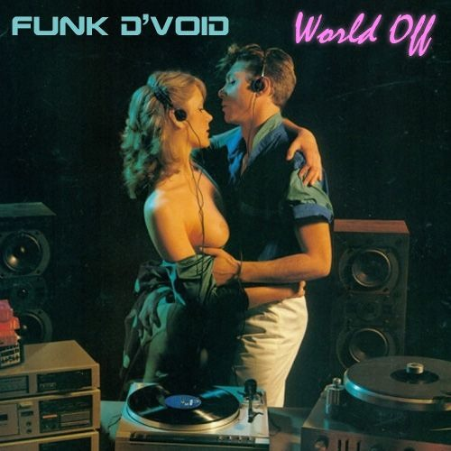 download → Funk D'Void - World Off DJ Mix - 07-Apr-2016