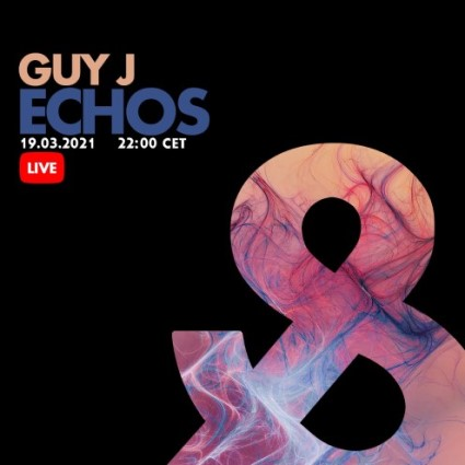 download → Guy J - Live @ Echos Lost & Found - 19-Mar-2021