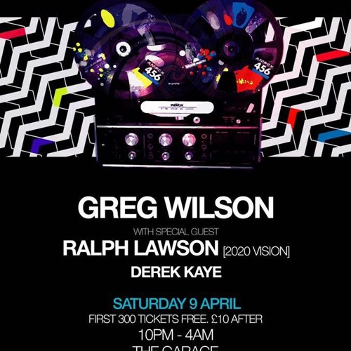 download → GREG WILSON - live at THE GARAGE (LIVERPOOL) - 09-Apr-2016