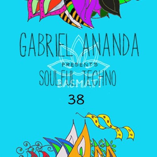 download → Gabriel Ananda - Soulful Techno 038 Podcast - 16-Jan-2016