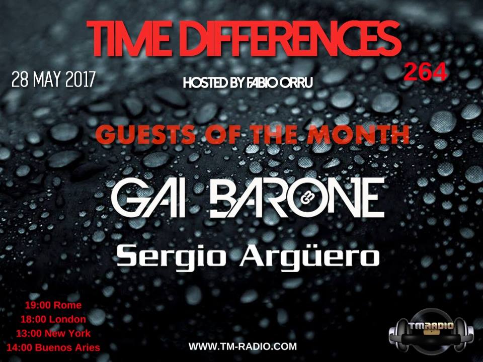 download → Gai Barone, Fabio Orru, Sergio Arguero - Time Differences 264 on TM Radio - 28-May-2017