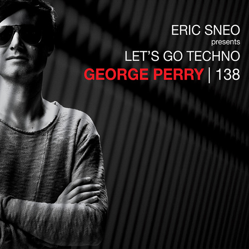 download → George Perry - Let's Go Techno Podcast 138 (guest) - 28-Dec-2015
