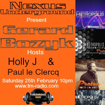 download → Gerard Bozyk, Holly J, Paul le Clercq - Nexus Underground 013 on TM Radio - 25-Feb-2017