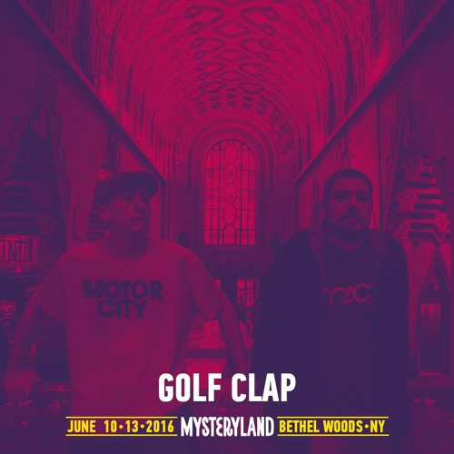download → Golf Clap - Mysteryland USA 2016 Exclusive Mix - June 2016