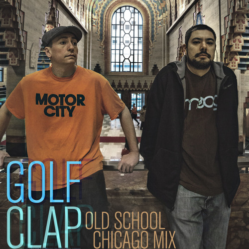 download → Golf Clap - Old School Chicago House Mix - April 2017