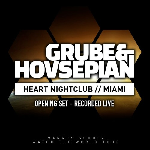 download → Grube & Hovsepian - Live at Heart Nightclub (Miami) - 06-May-2016