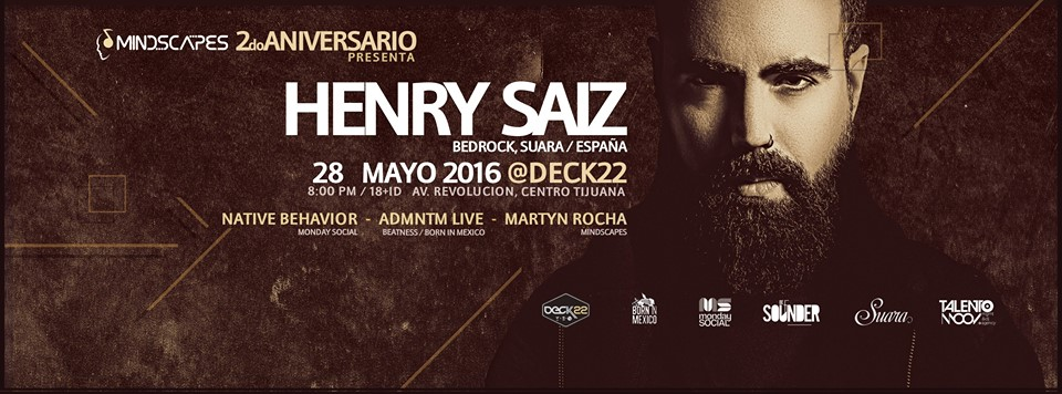 download → Henry Saiz - Live @ Deck22 Tijuana, Mexico - 28-May-2016