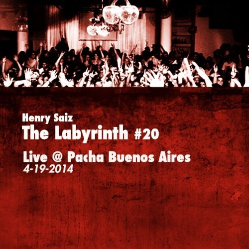 download → Henry Saiz - The Labyrinth 20 - Live at Pacha (Buenos Aires) - 19-Apr-2014