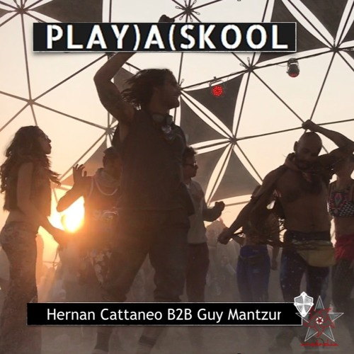 Hernan Cattaneo B2B Guy Mantzur - Live at Burning Man 2017 (PlayaskoolIncendia Dome) - August 2017