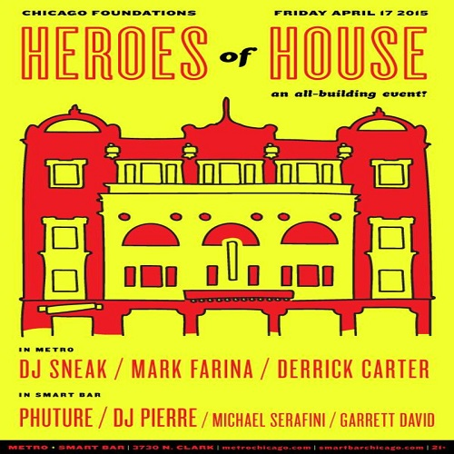 download → DJ Sneak b2b Derrick Carter b2b Mark Farina  - Live At Heroes Of House, The Metro (Chicago) - 17-Apr-2015