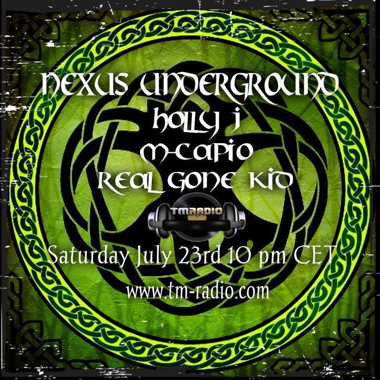 download → Holly J, M-Capio, Real Gone Kid - Nexus Underground 007 on TM Radio - 23-Jul-2016
