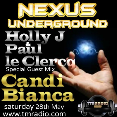 download → Holly J, Paul le Clercq, Candi Bianca - Nexus Underground 005 on TM Radio - 28-May-2016