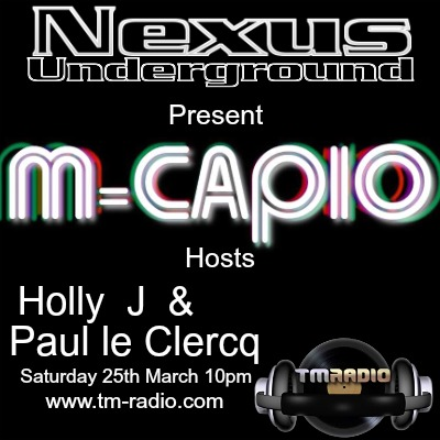 download → Holly J, Paul le Clercq, M-Capio - Nexus Underground 014 on TM Radio - 25-Mar-2017